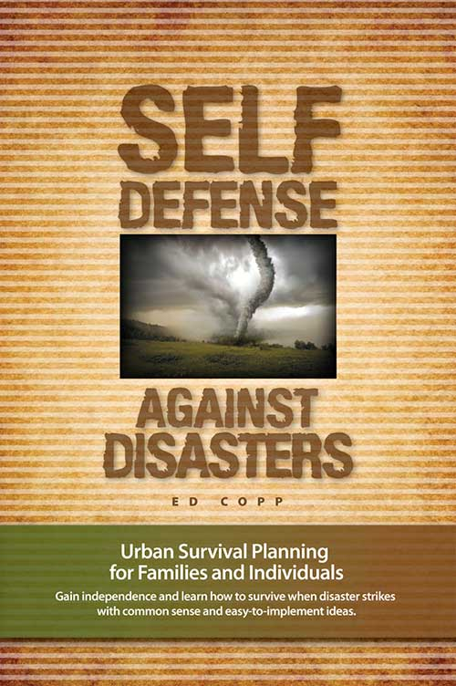 Self Defense Against Disasters by Ed Copp